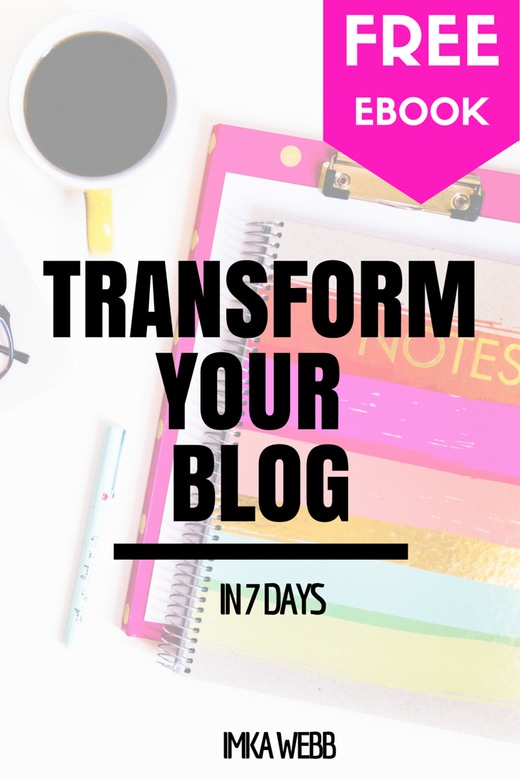 Transform Your Blog in 7 Days Free Blogging Ebook