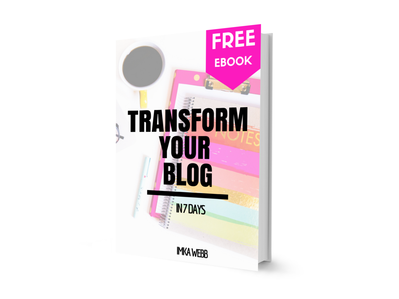 Transform Your Blog in 7 Days