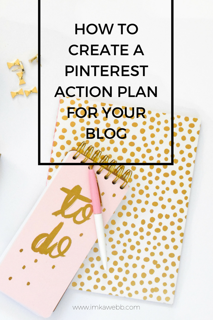 How to create a pinterest action plan for your blog with free how to create a pinterest action plan for your blog with free printable action plan blueprint imka webb seo malvernweather Gallery