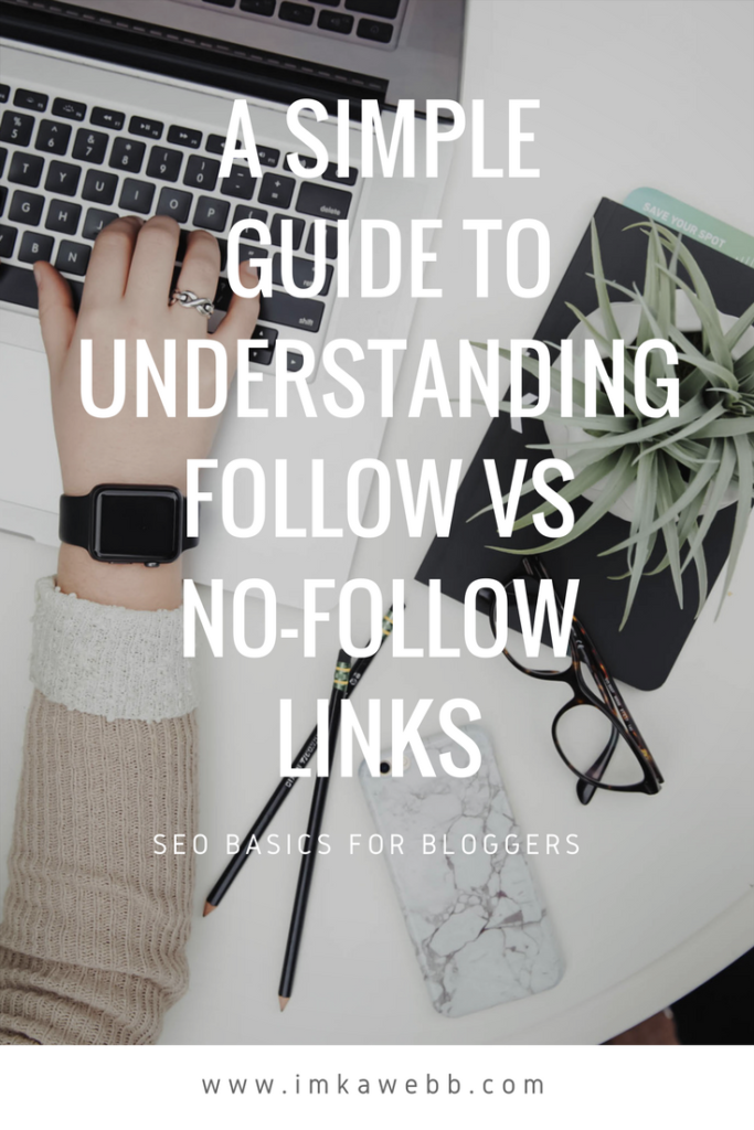 A simple guide to understanding follow vs no-follow links