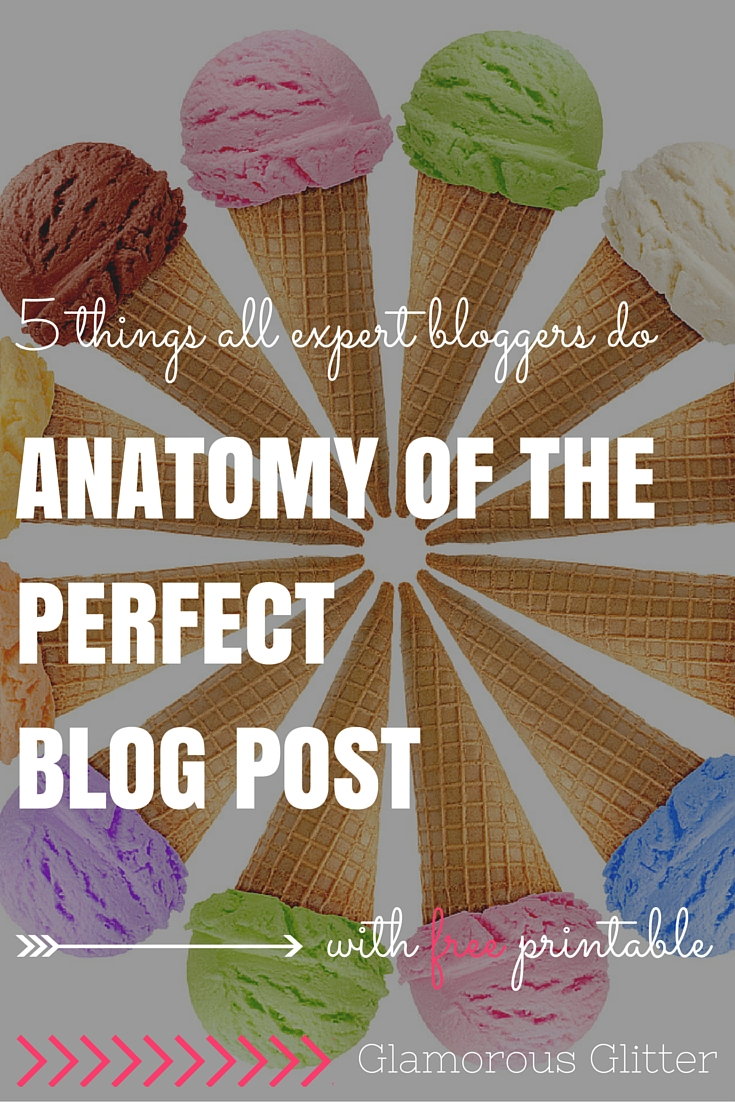 anatomy of the perfect blog post glamorous glitter